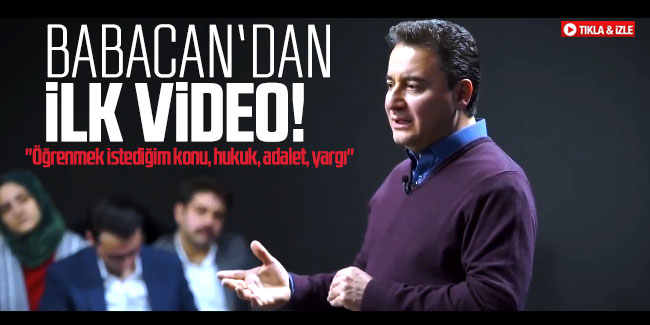 Ali Babacan'dan ilk video!